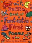 The Puffin Book of Fantastic First Poems by June Crebbin (Paperback, 2000)