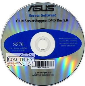 Details about ASUS GENUINE SERVER SUPPORT DISK C61x SERVER SUPPORT DVD REV  8 0 S576