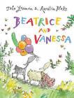 Beatrice and Vanessa by John Yeoman (Paperback, 2011)