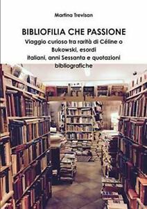 Collezionismo librario Bibliofilia che passione mercato curiosità rarità CULT