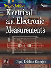 Electrical and Electronic Measurements by Gopal Krishna Banerjee (Paperback, 2016)