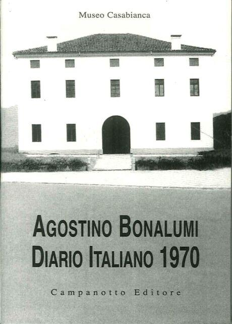 Agostino Bonalumi. Diario italiano 1970 - [Campanotto]