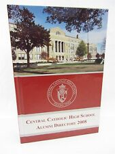 Book - Toledo Ohio CENTRAL CATHOLIC HIGH SCHOOL Alumni Directory 2008