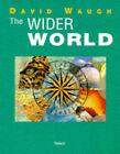 The Wider World by David Waugh (Spiral bound, 1994)