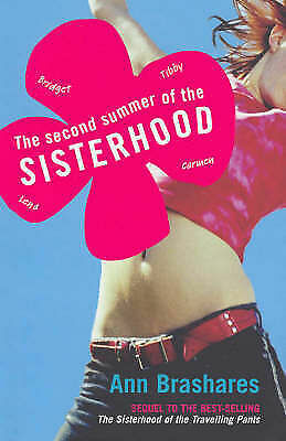 The Second Summer of the Sisterhood by Ann Brashares 2nd Book (Paperback, 2003)