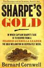 Sharpe's Gold: the Destruction of Almeida, August 1810 (the Sharpe Series, Book 9) von Bernard Cornwell (2012, Taschenbuch)