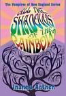 All the Shadows of the Rainbow by Inanna Arthen (Hardback, 2013)