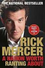 A Nation Worth Ranting about by Rick Mercer (Paperback / softback, 2013)
