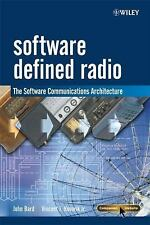 New-Software Defined Radio: The Software Communications by John Bard 1st ED