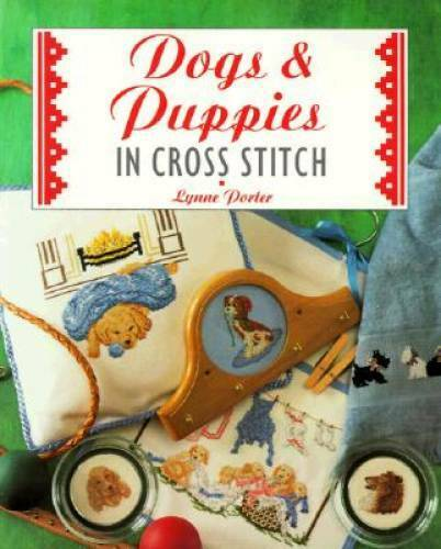Dogs & Puppies in Cross Stitch - Paperback By Porter, Lynne - GOOD