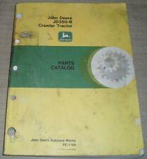 John Deere Jd 350 B Crawler Tractor Dozer Bulldozer Parts Manual Book Pc 1169