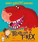 Treats for a T. rex by Adam Guillain, Charlotte Guillain (Paperback, 2016)