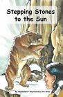 Stepping Stones to the Sun by Nawashani (Paperback / softback, 2013)