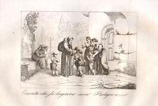 Eremita che fa baciare una reliquia in Frascati 1840 Pinelli bulino
