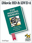 iMovie HD & iDVD 5: The Missing Manual by David Pogue (Paperback, 2005)