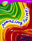 Oxford Reading Tree: Level 10: Treetops Non-Fiction: Amazing Paint by Becca Heddle (Paperback, 2005)