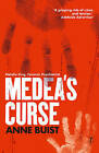 Medea's Curse by Anne Buist (Paperback, 2016)