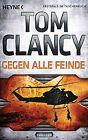 Gegen alle Feinde von Tom Clancy (2013, Taschenbuch)