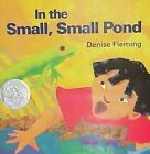 in The Small Small Pond 9780805022643 by Denise Fleming School and Library