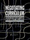Negotiating the Curriculum by Garth Boomer, Nancy Lester, Cynthia Onore, Jonathan Cook (Paperback, 1992)