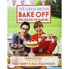 Great British Bake Off: Big Book of Baking by Linda Collister (Hardback, 2014)