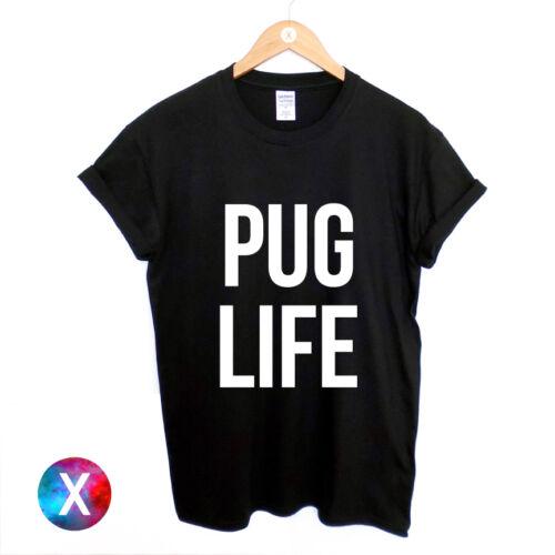 PUG LIFE PRINTED MENS T SHIRT FUNNY SWAG STREET HIPSTER TOP WOMENS GIRLS TEE