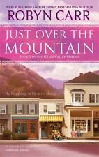 Just over the Mountain by Robyn Carr (2010, Paperback)