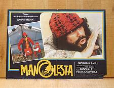 MANOLESTA fotobusta poster affiche Tomas Milian Giovanna Ralli Monnezza 1981