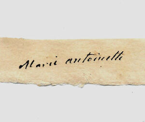 Marie Antoinette Autograph Reprint On Genuine Original Period 1780 Paper