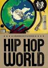 Hip Hop World by Dalton Higgins (Hardback, 2009)