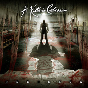 A-Killer-039-s-Confession-Unbroken-New-CD-Explicit
