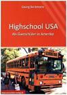 Highschool USA - Als Gastschüler in Amerika von Georg Beckmann (2016, Taschenbuch)