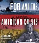 FDR and the American Crisis by Albert Marrin (Paperback, 2016)