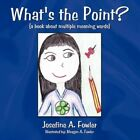 What's The Point? a Book About Multiple Meaning Words 9781449059675 Fowler