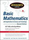 Schaum's Outline of Basic Mathematics with Applications to Science and Technology, 2ed by Haym Kruglak, John Moore, Ramon A. Mata-Toledo (Paperback, 2009)