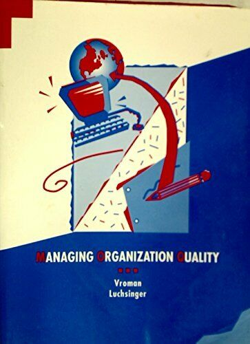 Managing Organizational Quality