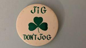 Vintage-Jig-Don-039-t-Jog-Shamrock-Irish-Pinback-Pin-Button-Camp-Campy