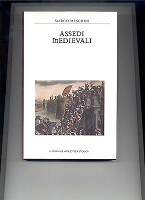 Assedi Medievali - Libro Di Pag. 249 Come Nuovo. Aspetto Bello