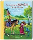 Die schönsten Märchen für die Kleinen von Helme Heine (2013, Gebundene Ausgabe)