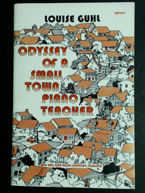 Odyssey Of A Small Town Piano Teacher, Louise Guhl  FREE SHIP