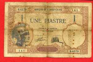 (ref: G.457) Banque De L' Indochine FranÇaise 1 Piastre Non DatÉ 1933 (tb) Nuiivool-07234035-126408533