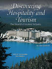 Discovering Hospitality and Tourism: The World's Greatest Industry by Joseph Perdue, Jack D. Ninemeier (Hardback, 2007)