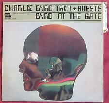 CHARLIE BYRD TRIO + GUESTS LP ORIG FR BYRD AT THE GATE