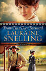 From This Day Forward by Lauraine Snelling (Hardback, 2016)