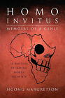 Homo Invitus: Memoirs of a Genie by Ngong Margretson (Paperback / softback, 2011)