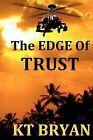 The Edge of Trust: Team Edge by Kt Bryan (Paperback / softback, 2012)