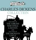 Charles Dickens Collection: The Story of the Goblins Who Stole a Sexton, the Story of the Bagman's Uncle by Charles Dickens (CD-Audio, 2012)