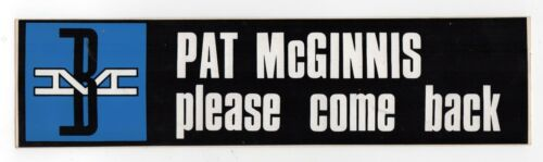 VINTAGE BOSTON & MAINE RAILROAD BM Bumper Sticker PAT MCGINNIS PLEASE COME BACK