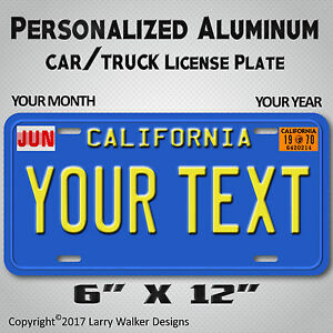 California-Blue-Your-TEXT-MONTH-YEAR-Personalized-Aluminum-License-Plate-Tag