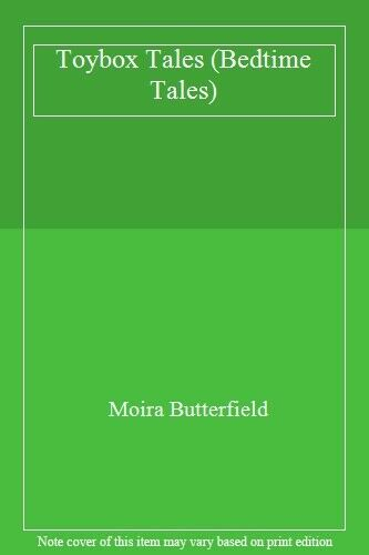 Toybox Tales (Bedtime Tales),Moira Butterfield
